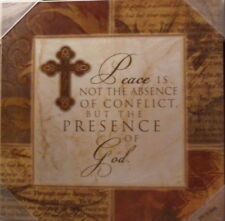 "PEACE PLAQUE ~ ""PEACE IS NOT THE ABSENCE OF CONFLICT, BUT THE PRESENCE OF GOD"""