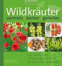 Wildkräuter sammeln, kochen, genießen: Eine kulinarische... | Buch | Zustand gut