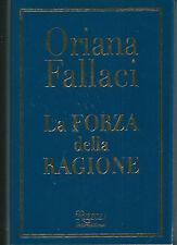 Oriana Fallaci La forza della ragione Rizzoli Islam Musulmani Terrorismo
