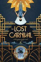 DC 2020 LOST CARNIVAL A DICK GRAYSON Graphic Novel tpb NEW SRP $17 - BATMAN
