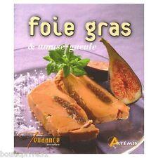 Livre de cuisine -  Foie Gras Et Amuse-gueule