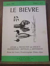 Le Bièvre, Année 1982 Tome 4 N°2 étude et protection des oiseaux, mammifères,...
