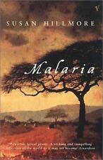 Malaria, Susan Hillmore, New Book