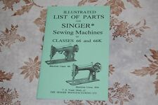 Illustrated Parts Manual Service SINGER Sewing Machines of Classes 66 and 66k