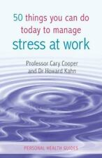 50 Things You Can Do Today to Manage Stress at Work (Personal Health-ExLibrary