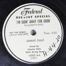 Hear! Country Bopper Promo 78 Jimmie Dale - I'M Goin' Away For Good / If I Could