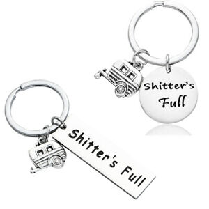 Shitters Full Keychain Camping Lovers Gift Campers Jewelry Trailer Charm Keyring