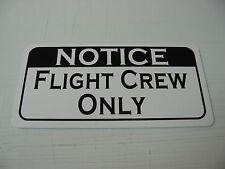 FLIGHT CREW ONLY Metal Sign 4 Airport Air Plane Private Pilot Hangar Farm Bar