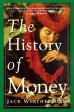 The History of Money Jack Weatherford Paperback