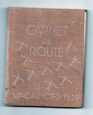 Carnet de Route  Vacances 1939 - Scouts - Scoutisme