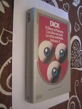 I MASSIMI DELLA FANTASCIENZA - DICK - IL DISCO DI FIAMMA,VULCANO 3 ECC. (F6)