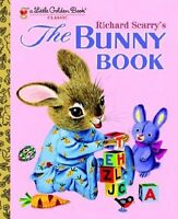 Richard Scarrys The Bunny Book (Little Golden Book) by Patsy Scarry