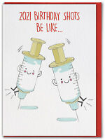 2021 Birthday Shots Birthday Card Isolation Post Lockdown Funny Humour Comedy