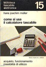 COME SI USA IL CALCOLATORE TASCABILE di Hans Joachim Müller