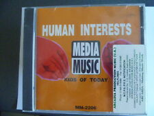 MEDIA MUSIC HUMAN INTEREST KIDS OF TODAY   RARE LIBRARY SOUNDS CD