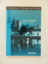 Cours intensif 2 Grammatisches Beiheft Decouvertes Etudes Francaises