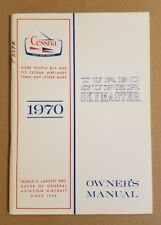Excellent 1970 Cessna Turbo Super Skymaster Owner's Manual T337E D760-13 10/69