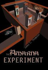 The Amarna Experiment by James A., Jr. Thompson (2003, Hardcover)