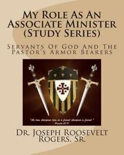 My Role As an Associate Minister (Study Series) : Servants of God and the...
