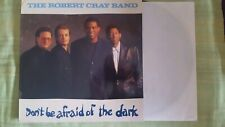 THE ROBERT CRAY BAND - DON'T BE AFRAID OF THE DARK. LP