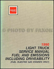 1990 GMC Fuel and Emissions Shop Manual C K Pickup Truck Jimmy Van Suburban S15