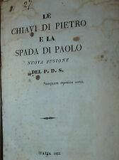 Dissertazione anticlericale - Le Chiavi di Pietro e la Spada di Paolo 1833