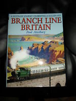 A Nostalgic Journey Celebrating A Golden Age BRANCH LINE BRITAIN~Trains+Railways