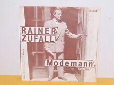 """SINGLE 7"""" - RAINER ZUFALL - MODEMANN - GÜNTHER MOKESCH - MO"""