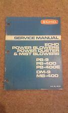 echo service manual pb-9,400,400e,dm-9,mb-400 POWER BLOWERS