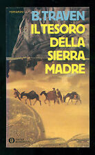 TRAVEN B. IL TESORO DELLA SIERRA MADRE MONDADORI 1982 OSCAR 1511 FERENC PINTER