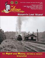 ARROW: Oct-Dec 2017 issue, NORFOLK & WESTERN Railroad Historical Society - (NEW)