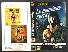 ANGOISSE n°138 # JOSE MICHEL # LA DERNIERE FUITE # EO 1967 fleuve noir