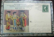 O)  1914 UNITED STATES, SOUVENIR FOLDER MEXICO,  BULLFIGHTING- TRADITIONS-CULTUR