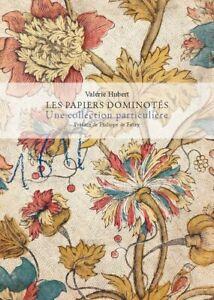 """Livre """"Les papiers dominotés, une collection particulière"""", domino papers, 2019"""
