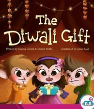 The Diwali Gift [Award winning picture book on Indian Culture, Celebrate Diwali