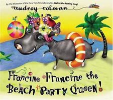 New, Francine Francine the Beach Party Queen!, Audrey Colman, Book