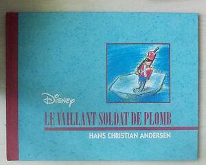 Le Vaillant Soldat De Plomb - Hans Christian Andersen