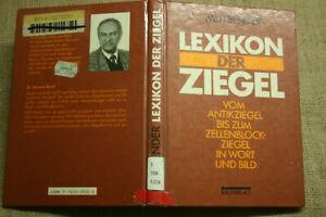 Lexikon der Ziegel, Bender, Dachdecker, Dachziegel, Dachbau, Antikziegel, 1992