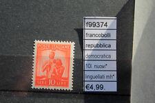 FRANCOBOLLI ITALIA REPUBBLICA DEMOCRATICA 10L NUOVI* MH* LINGUELLATI (F99374)