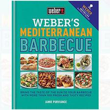 Weber's Mediterranean Barbecue Book By Jamie Purviance