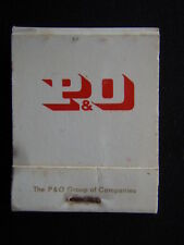 P&O GROUP OF COMPANIES EUROPE FAR EAST AUSTRALIA PACIFIC NORTH AMERICA MATCHBOOK