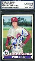 Tug Mcgraw 1979 Topps Phillies Psa/dna Coa Signed Original Authentic Autograph