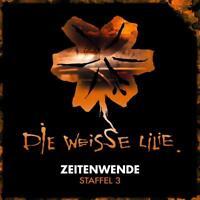 DIE WEISSE LILIE - ZEITENWENDE-STAFFEL 3 (3-CD BOX)  3 CD NEU