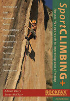 Sport Climbing +: The Positive Approach to Improve Your Climbing, McClure, Steve
