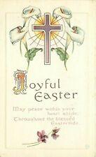 Antique Db Joyful Easter Postcard J453 Embossed Poem Cross Calla Lilies Pretty