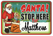 Personalized Christmas Santa Stop Here Metal Sign
