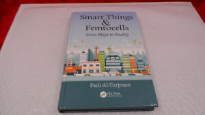 SMART THINGS AND FEMTOCELLS: FROM HYPE TO REALITY By Fadi Al-turjman - Hardcover