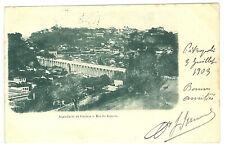 BRASIL 79-RIO DE JANEIRO -Aqueducto da Carioca (Sent to France 1903)