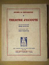 MICHEL DE GHELDERODE THÉÂTRE D'ÉCOUTE ILL. ANGE RAWOE LA TOUR DE BABEL 1951