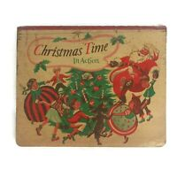 Vintage 1949 Christmas Time in Action Pop-up Book Fold Out Santa Clement Moore